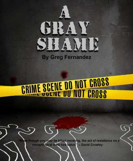 A Gray Shame – David Crowley's Last Days