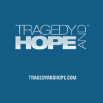 Tragedy and Hope Media Mail / This Week's Publications 2.13.2018